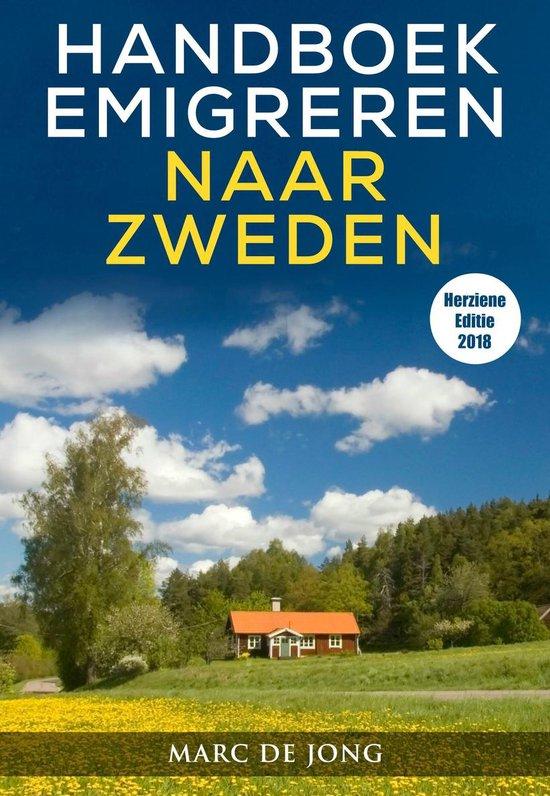 Handboek Emigreren naar Zweden (Editie 2018) - Marc de Jong |
