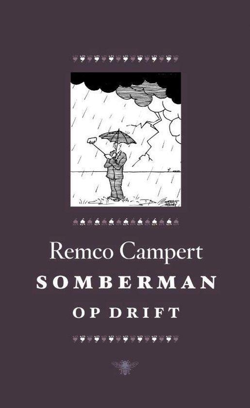 Somberman op drift - Remco Campert |