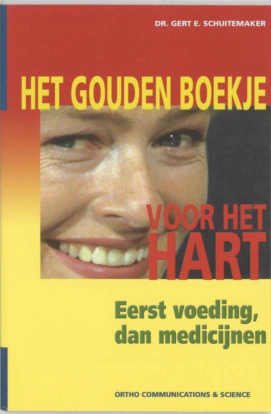 Boek cover Het Gouden Boekje voor het Hart van G.E. Schuitemaker (Paperback)