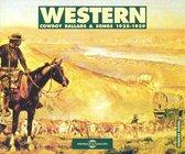 Western: Cowboy Ballads & Songs 1925-1939