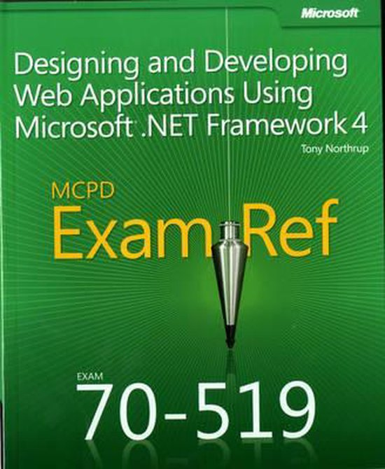 Designing and Developing Web Applications Using Microsoft (R) .NET Framework 4