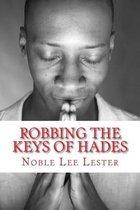 Robbing the Keys of Hades