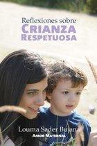 Reflexiones sobre Crianza Respetuosa