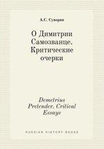 Demetrius Pretender. Critical Essays