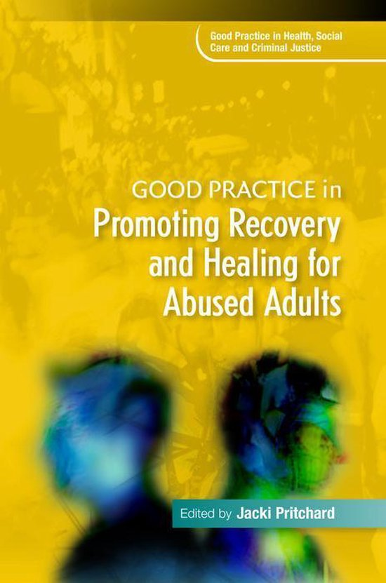 Boek cover Good Practice in Promoting Recovery and Healing for Abused Adults van Jacki Pritchard (Onbekend)