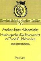 Hamburgisches Kaufmannsrecht Im 17. Und 18. Jahrhundert