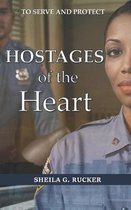 Hostages of the Heart