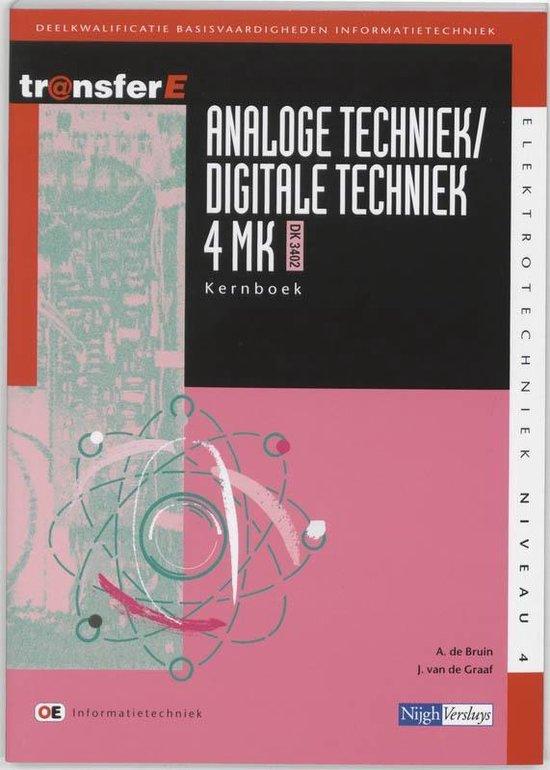 Analoge techniek / digitale techniek / 4 MK - DK3402 / deel Theorieboek - A. De Bruin |