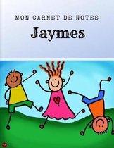 Mon Carnet de Notes - Jaymes