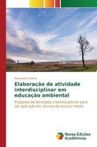 Elaboracao de Atividade Interdisciplinar Em Educacao Ambiental