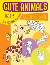 Cute Animals Coloring Book for toddlers & kids Age 2-8