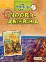 De Ontdekking van... - Noord-Amerika