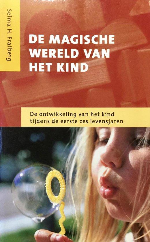 Cover van het boek 'De magische wereld van het kind' van Selma H. Fraiberg