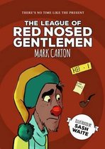 The League of the Red Nosed Gentlemen