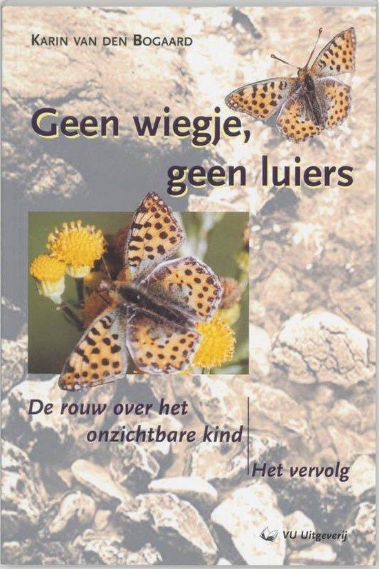 Geen wiegje, geen luiers - K. van den Bogaard |