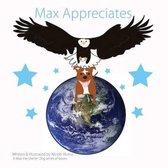 Max Appreciates