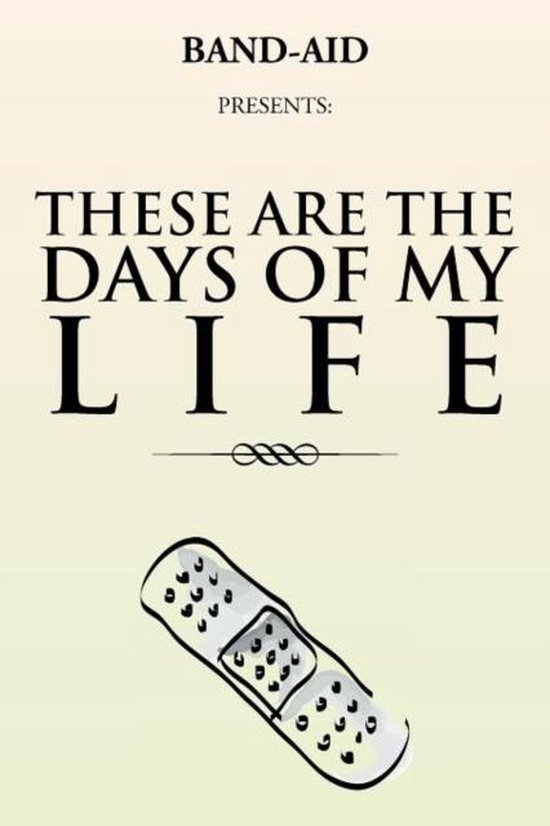 Bol Com These Are The Days Of My Life Band Aid 9781469126296 Boeken