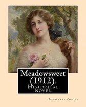 Meadowsweet (1912). by