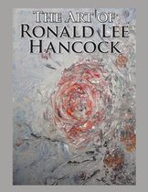 The Art of Ronald Lee Hancock