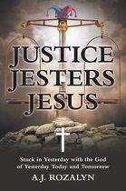 Justice Jesters Jesus