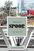 Speuren op het spoor - de kunst van fotografie op en rond het spoor