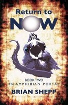 Return to Now, Book 2