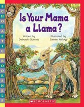 Is Your Mama a Llama? (Scholastic Bookshelf)