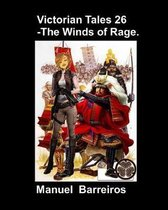 Victorian Tales 26 - The Winds of Rage.