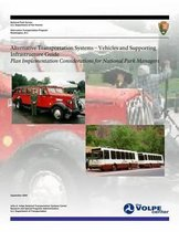 Alternative Transportation Systems - Vehicles and Supporting Infrastructure Guide