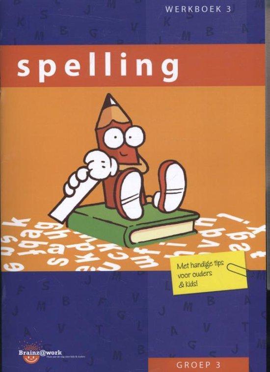 Brainz@work - Spelling Groep 3 Werkboek 3 - Inge van Dreumel | Fthsonline.com