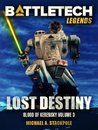 BattleTech Legends: Lost Destiny