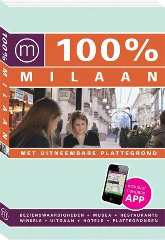 Cover van het boek '100procent Milaan / druk Heruitgave' van Annemarie Hofstra