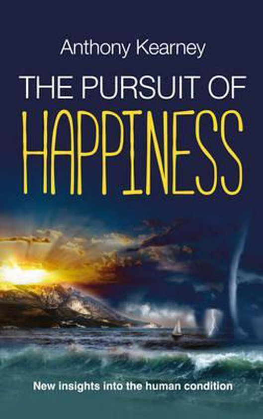 Boek cover The Pursuit of Happiness van Mr. Anthony Kearney (Paperback)