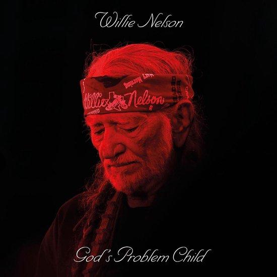 Nelson Willie - God's Problem Child