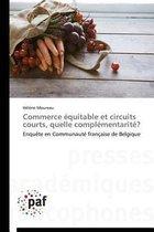 Commerce �quitable Et Circuits Courts, Quelle Compl�mentarit�?