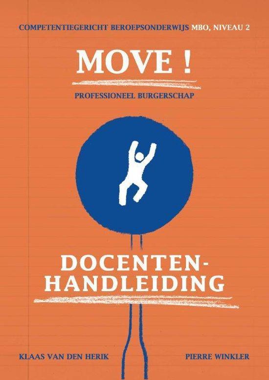 Move ! professioneel burgerschap mbo niveau 2 docentenhandleiding - Klaas van den Herik | Fthsonline.com
