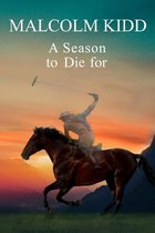 A Season to Die for