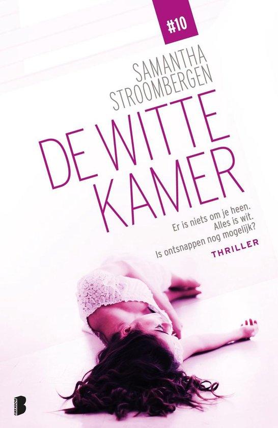 De witte kamer 10 - De witte kamer - Samantha Stroombergen  