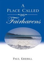 A Place Called Fairhavens