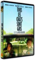 Movie - Tous Les Chats Sont Gris