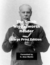 The Smith Wigglesworth Reader