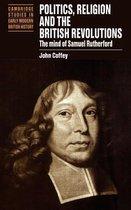 Politics, Religion and the British Revolutions