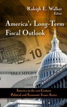 America's Long-Term Fiscal Outlook