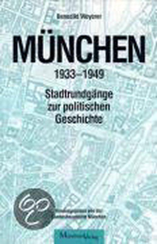 München 1933 - 1949