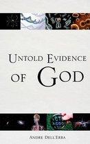 Untold Evidence of God