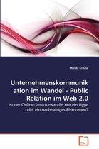 Unternehmenskommunikation Im Wandel - Public Relation Im Web 2.0