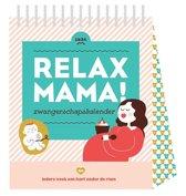 Relax Mama  -   Relax mama zwangerschapskalender