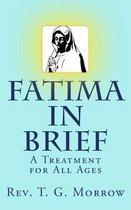 Fatima in Brief