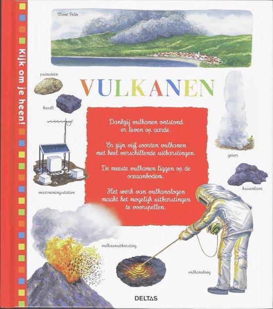 Kijk om je heen ! / Vulkanen - Natacha Fradin |