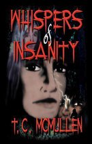 Whispers of Insanity